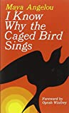 I Know Why the Caged Bird Sings (Ballantine Books)