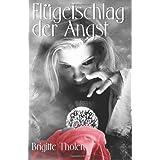 """Fl�gelschlag der Angstvon """"Brigitte Tholen"""""""