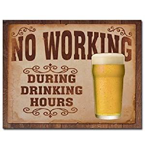 No Working During Bar Happy Hours Beer Pint Tin Sign 16 X 12 5 In Home Kitchen