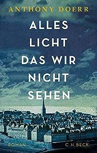 """Pulitzerpreis 2015 für """"Alles Licht, das wir nicht sehen"""""""