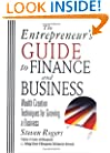 The Entrepreneur's Guide to Finance & Business: Wealth Creation Techniques for Growing a Business