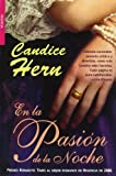 En la pasion de la noche / In the Thrill of the Night (Viudas Alegres / Merry Widows) (Spanish Edition) (8498005957) by Hern, Candice