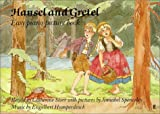 Hansel and Gretel: Easy Piano Picture Book (057110083X) by Humperdinck, Engelbert