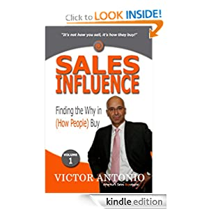 Sales Influence: Finding the Why in Buy