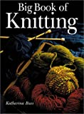 Big Book of Knitting (0806963174) by Buss, Katharina