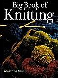 Big Book of Knitting (0806963174) by Buss, Katharina