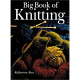 Big Book of Knittingpar Katharina Buss