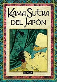 kama sutra del japon kama sutra of japan spanish edition anonimo 9789508380807. Black Bedroom Furniture Sets. Home Design Ideas
