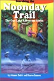 Searching the Noonday Trail (Tuitel, Johnnie, The Gun Lake Adventure Series, Bk.4.)