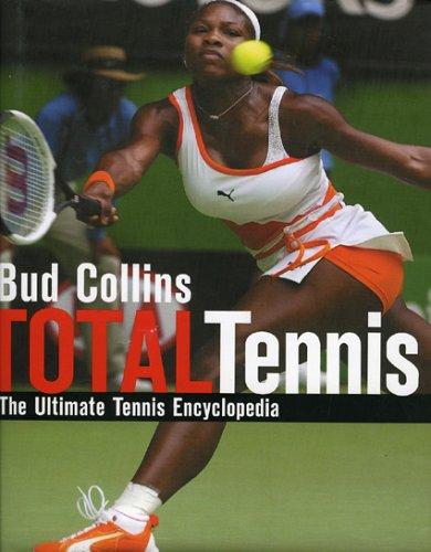 Total Tennis: The Ultimate Tennis Encyclopedia