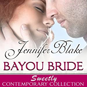 Bayou Bride Audiobook