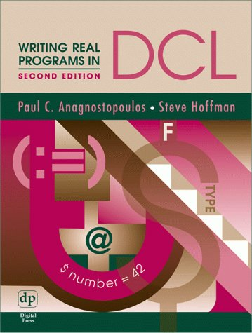 Writing Real Programs In Dcl, Second Edition (Hp Technologies)