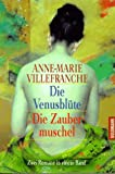 Die Venusblüte / Die Zaubermuschel - Anne-Marie Villefranche