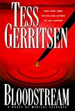 Bloodstream: A Novel of Medical Suspense (0739400843) by Gerritsen, Tess