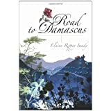 Road to Damascus ~ Elaine Rippey Imady