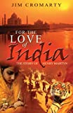 FOR THE LOVE OF INDIA PB