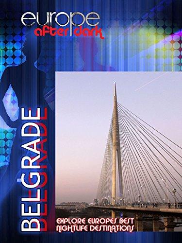 Europe After Dark - Belgrade