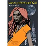 Lonely Werewolf Girlby Martin Millar