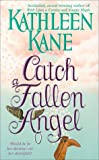 img - for Catch a Fallen Angel book / textbook / text book