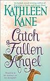 img - for Catch a Fallen Angel book / textbook / text book