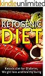 Ketogenic Diet: Ketosis Diet For Diab...