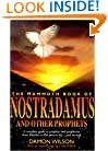 The Mammoth Book of Nostradamus and Other Prophets: A Complete Guide to Prophets and Prophecies from Babylon to the Present Day and Beyond (Mammoth Books)