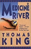 Medicine River (0140126031) by King, Thomas