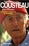 echange, troc Jacques-Yves Cousteau, Susan Schiefelbein - L'homme, la pieuvre et l'orchidée
