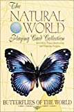 Butterflies of the World Card Game (Natural World Playing Card Collection)
