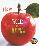 Product 1403478627 - Product title From Seed to Apple (How Living Things Grow)