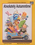 img - for Absolutely Autumntime (The Activity Professional's Weekly Theme Guide) book / textbook / text book