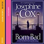 Born Bad | Josephine Cox