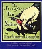 The Steadfast Tin Soldier Hans Christian Andersen