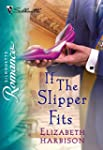 If the Slipper Fits (Silhouette Romance)