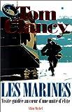 echange, troc Tom Clancy - Les Marines. Visite guidée autour d'une unité d'élite