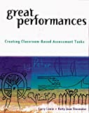 Great performances :  creating classroom-based assessment tasks /