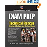 Exam Prep: Rescue Specialist-Confined Space Rescue, Structural Collapse Rescue, And Trench Rescue (Exam Prep (...