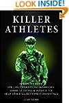 Killer Athletes: America's Elite Spec...