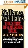 No Heroes, No Villains