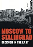 img - for Moscow to Stalingrad: Decision in the East (Army Historical Series) book / textbook / text book
