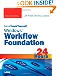 Sams Teach Yourself Windows Workflow...
