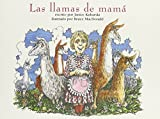 img - for Las llamas de mama (Books for Young Learners) (Spanish Edition) book / textbook / text book