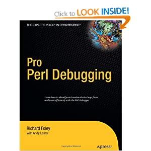 Professional Perl Debugging: From Professional to Expert (Pro: From Professional to Expert)