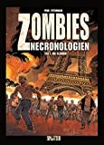 Zombies Nechronologien: Band 1. Die Elenden