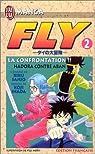 Fly, tome 2 : La Confrontation - Hadora contre Aban
