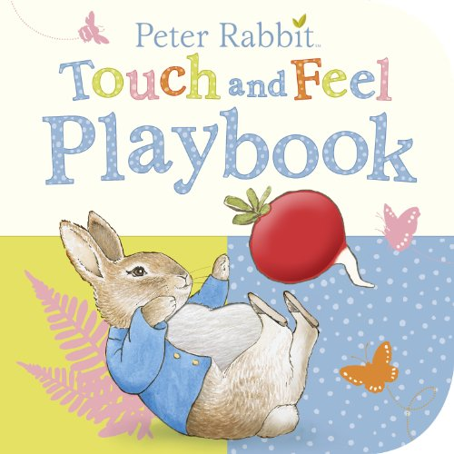Peter Rabbit. Touch And Feel Playbook