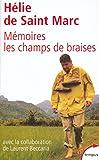 echange, troc Hélie de Saint Marc - Mémoire : Les champs de braises