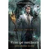 Príncipe Mecânico: Peças infernais - Volume 2
