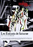 """Afficher """"Les Enfants de Saturne"""""""