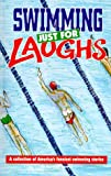 img - for Swimming Just for Laughs book / textbook / text book